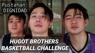 hugot brothers basketball pustahan dignidad