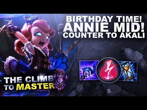 BIRTHDAY TIME ON ANNIE! Counter to Akali! - Climb to Master S9 | League of Legends