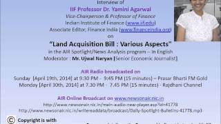 20150419 AIR Interview of Prof. Dr. Yamini Agarwal on Land Acquisition Bill in Spotlight [19 Apr 15]