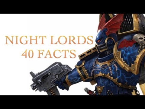40 Facts and Lore about Night Lords Spacemarine Warhammer 40K