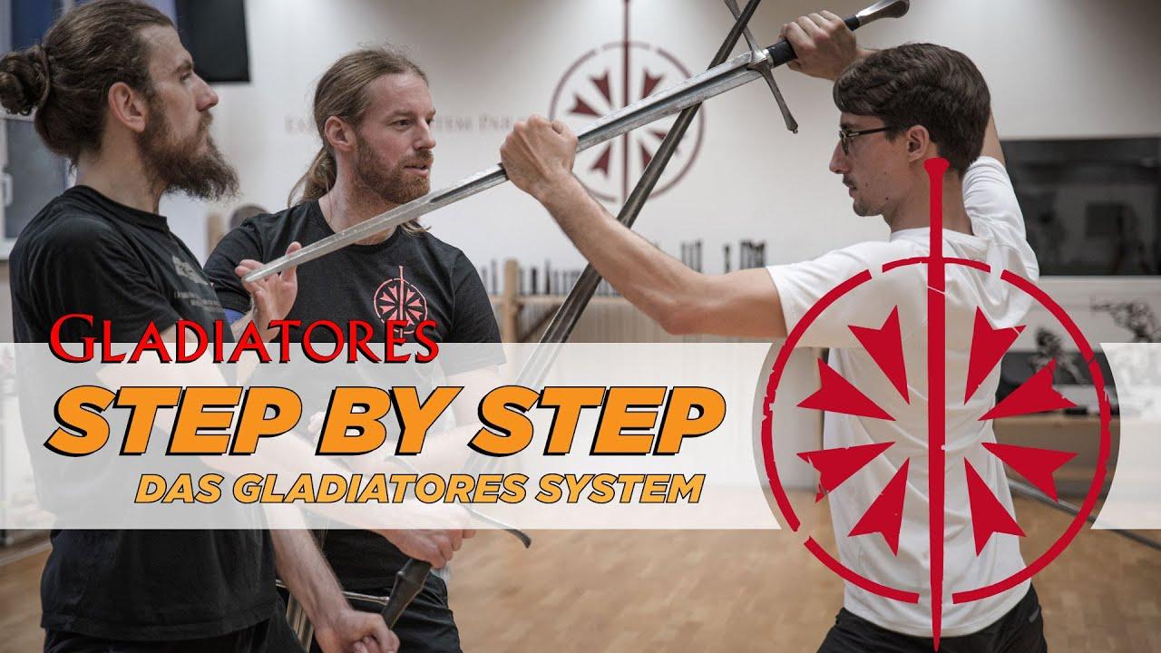Step by Step - Das Gladiatores System