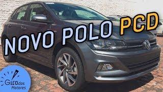NOVO POLO 2018 PCD  VANTAGENS! |Giro News #10
