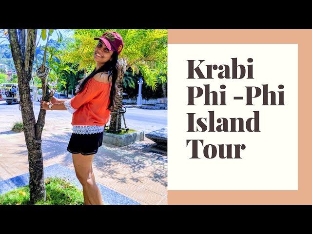 || KRABI | PHI-PHI ISLAND TOURS || THAILAND SERIES ||