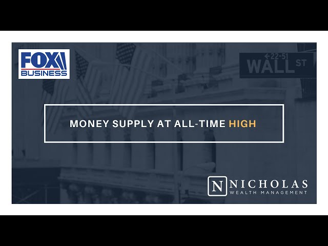 Money Supply at All-Time High