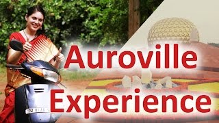 Auroville Experience