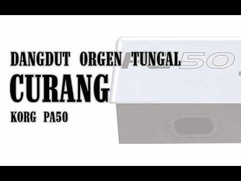 Dangdut Orgen Tunggal DIMENSI KORG PA50 - Curang