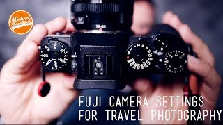 My Fuji Camera Settings for Travel Photography