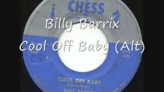 Billy Barrix, Cool Off Baby Alt
