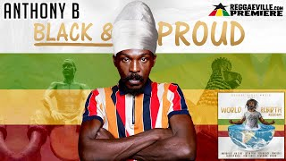 Anthony B - Black and Proud [Official Audio 2020] YouTube Videos