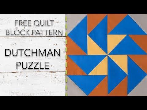 FREE Quilt Block: Dutchman Puzzle