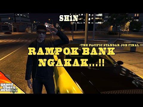 RAMPOK BANK NGAKAK - THE PACIFIC STANDARD JOB FINAL !!! - GTA 5 Online - Bahasa Indonesia