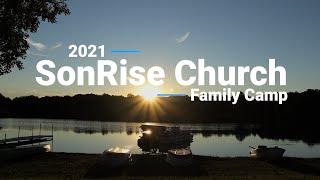 SonRise Family Camp 2021