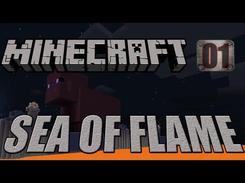 Minecraft Sea of Flame - Egy Új Világ, Tele Lávával [E01]