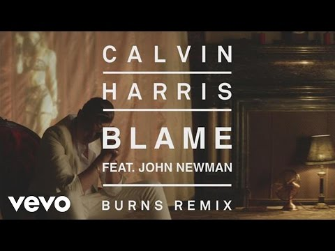 Calvin Harris  Blame Burns Remix Audio ft John Newman