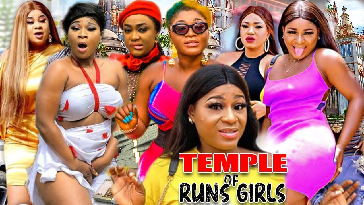 Download Temple Of Runs Girls Complete - {New Hit Movies} Destiny Etiko Latest Nigerian Nollywood Movies.