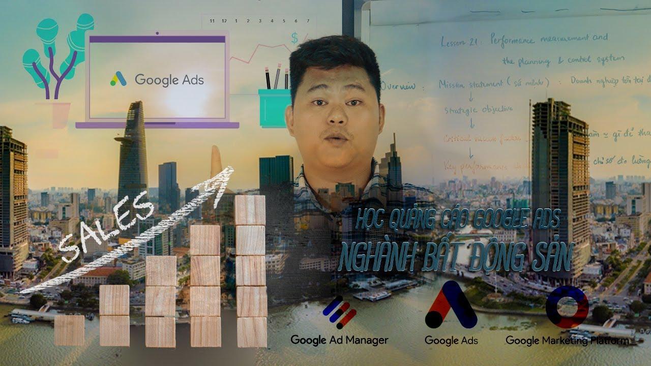 Quảng Cáo Google Ads Nghành Bất Động Sản (Sale) | Khóa Học Quảng Cáo Lâm Hoàng Ads