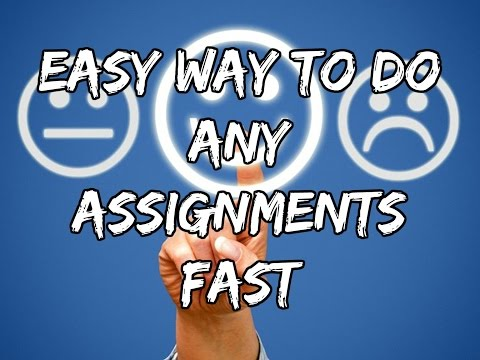 How To Do Your Assignment Fast