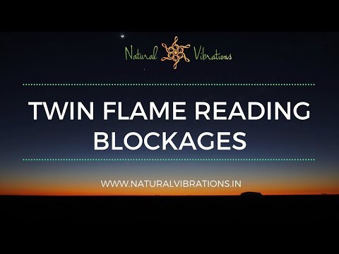 What's holding Twin Flames from Union: Blockages Reading