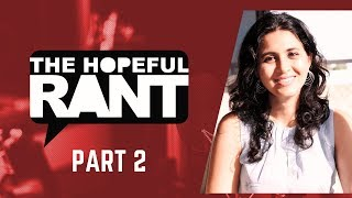 The Hopeful Rant with Puja Talesara | Ep 1 : Distress to Destress | Part 2
