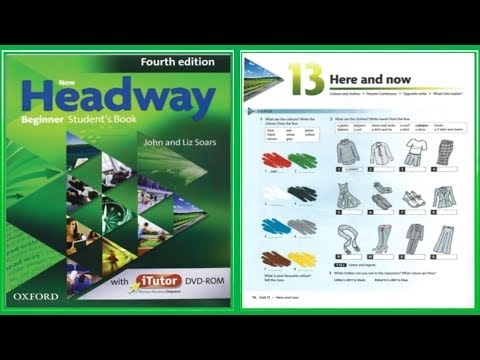(Update) New Headway Beginner Student's Book 4th :Unit.13 -Here And Now