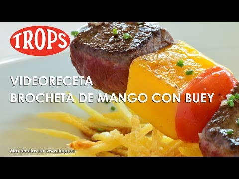 Videoreceta Brocheta de Mango TROPS y Buey