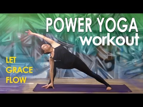 Power Yoga Workout ~ Let Grace Flow