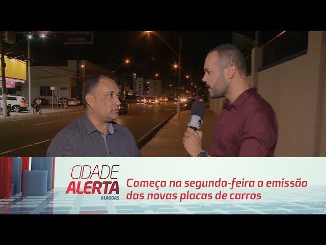 Começa na segunda-feira a emissão das novas placas de carros em Alagoas