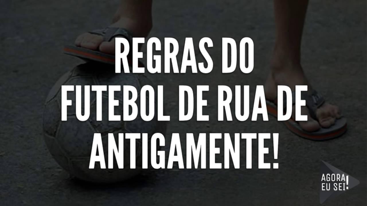 04f0059883 REGRAS DO FUTEBOL DE RUA DE ANTIGAMENTE! - YouTube