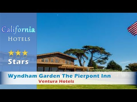Wyndham Garden The Pierpont Inn 3 Stars Ventura, California