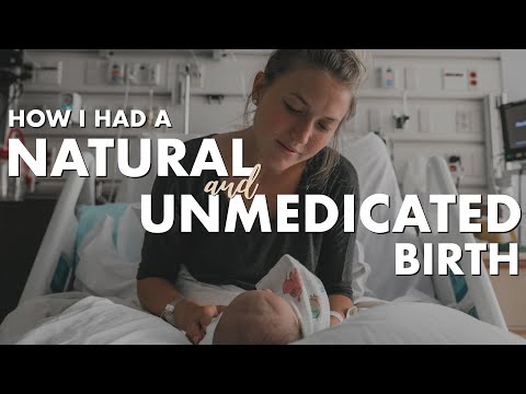 How I Had a NATURAL and UNMEDICATED Birth | Positive Birth Story