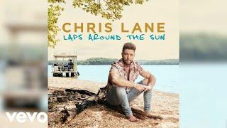 Chris Lane - Laps Around The Sun (Audio)