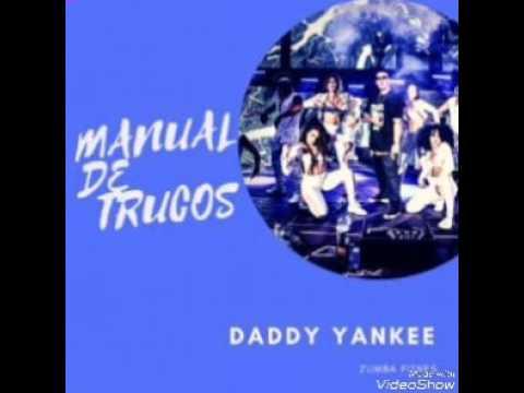 DADDY YANKEE--MANUAL DE TRUCOS