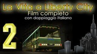 La Vita a Liberty City 2 - GTA 4 Film Completo (Doppiaggio ITA)