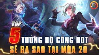 Liên quân Top 5 Tướng Hộ Công Meta Mới Mùa 20 Review Trợ Thủ Phiên Bản chiến trường 4.0 TNG