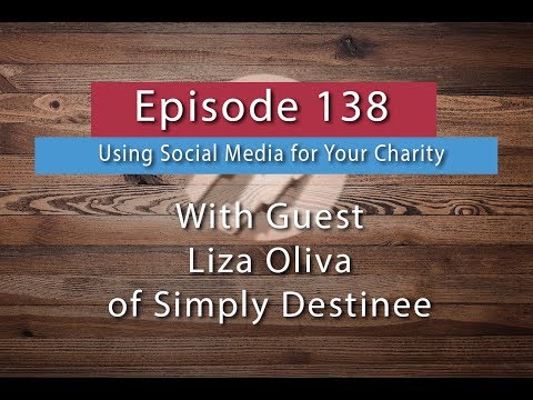 SYB 138: Using Social Media To Get Exposure For Your Charity
