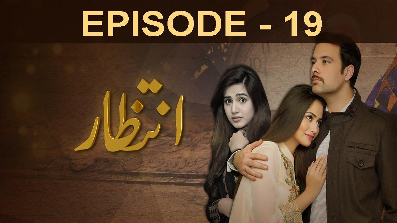 Download Intezaar - Episode 19 | A Plus