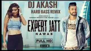 Expert jatt nawab remix song