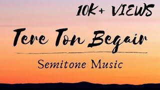 Tere Ton Begair | Parmish Verma | Cover | Semitone Music | Lyrical Video