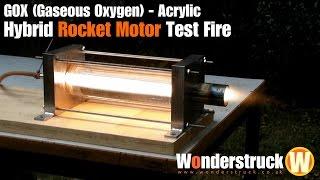 GOX (Gaseous Oxygen) - Acrylic Hybrid Rocket Motor Test Fire