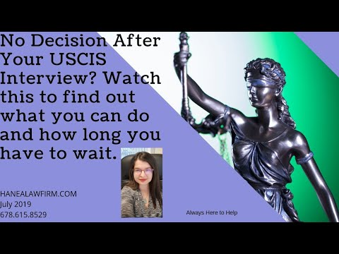 You Weren't Given a Decision at the End of Your USCIS