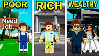 POOR to RICH to WEALTHY in Roblox Brookhaven..