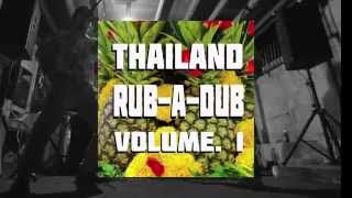 """ THAILAND Rub a Dub Vol 1 """