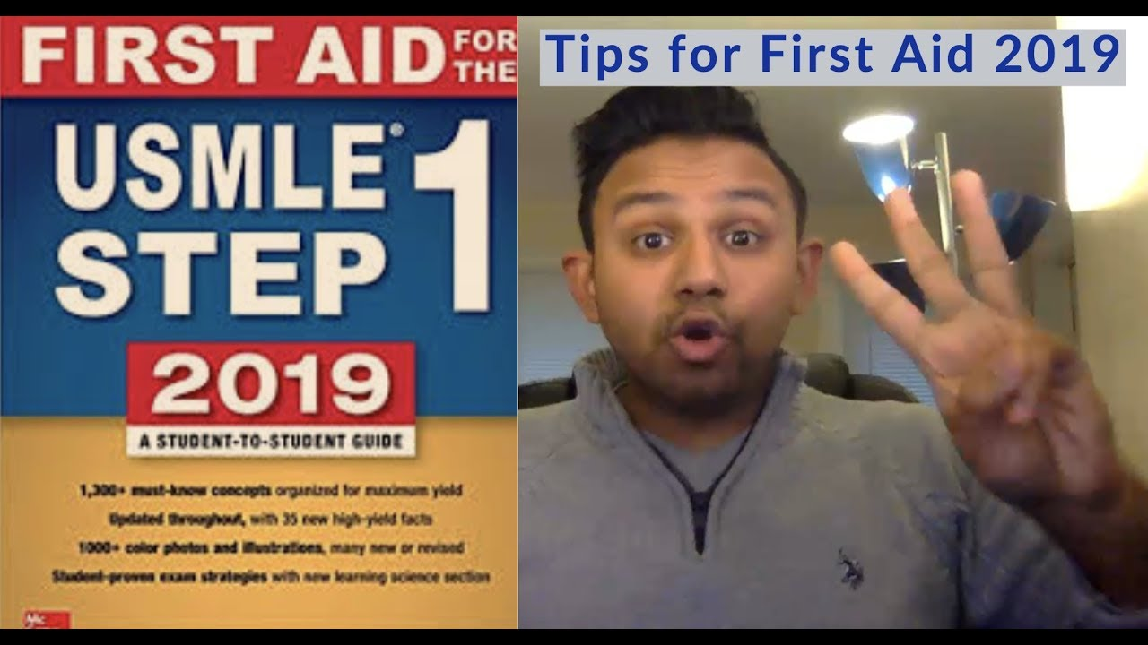So you just got First Aid for the USMLE Step 1 2019