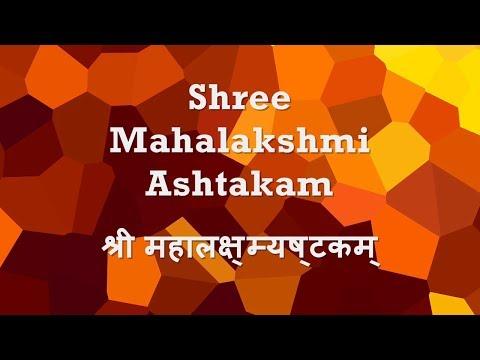 Mahalakshmi Ashtakam (Namastestu Mahamaye..) -...