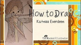 How To Draw: Katniss Everdeen (Cartoon)