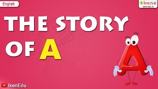 Alphabet Songs - Story Of Letter A for Nursery Kids