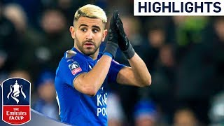 Leicester 1-0 Sheffield Utd | Great Vardy Header from Superb Mahrez Assist | Emirates FA Cup 2017/18