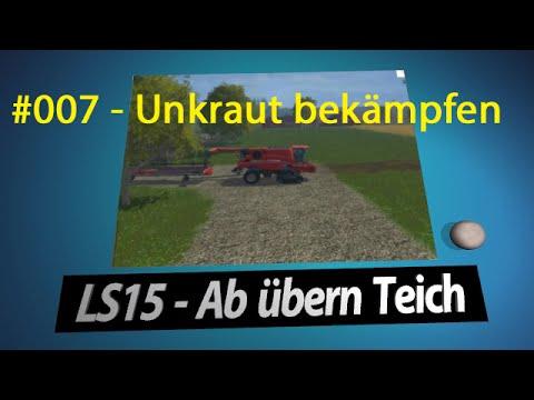 ls15 ab bern teich 007 unkraut bek mpfen let 39 s play deutsch youtube. Black Bedroom Furniture Sets. Home Design Ideas