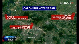 Wacana Ibu Kota Jabar Pindah dari Bandung, Ridwan Kamil Usulkan 3 Lokasi Baru