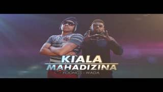 Yoongs & Wada - Kiala Mahadizina [Jiolambups Official Audio]